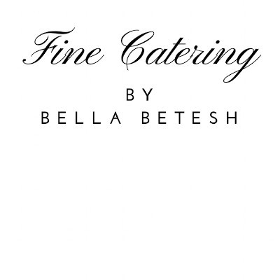 Fine Catering by Bella Betesh